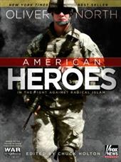 American Heroes: In the Fight Against Radical Islam 3296887