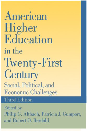American Higher Education in the Twenty-First Century: Social, Political, and Economic Challenges 9780801899065
