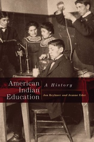 American Indian Education: A History 9780806135939