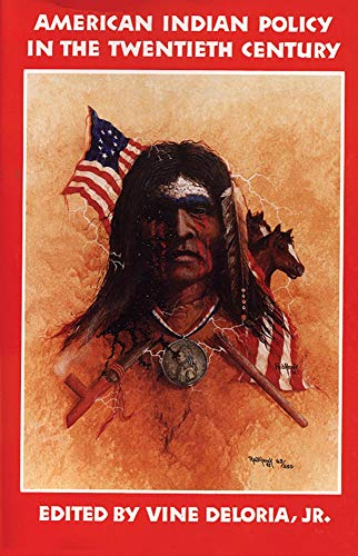 American Indian Policy in the Twentieth Century 9780806124247