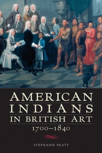 American Indians in British Art, 1700-1840 9780806136578