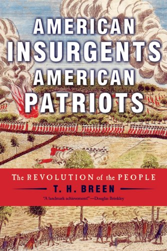 American Insurgents, American Patriots: The Revolution of the People 9780809024797