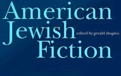 American Jewish Fiction: A Century of Stories 9780803292529