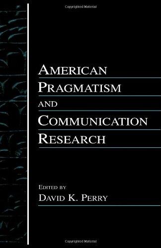 American Pragmatism& Communication 9780805835908