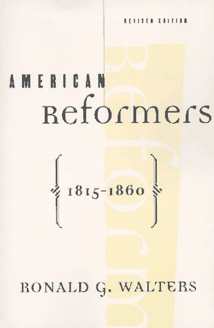 American Reformers, 1815-1860, Revised Edition 9780809015887
