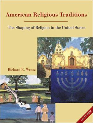 American Religious Traditions: The Shaping of Religion in the United States [With CDROM] 9780800636166