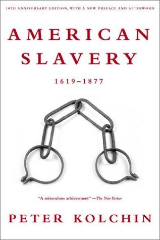 American Slavery, 1619-1877 9780809016303