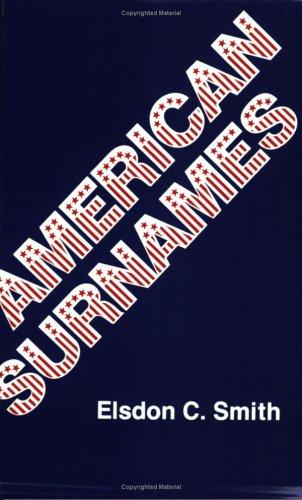 American Surnames 9780806311500