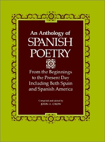 An Anthology of Spanish Poetry: From the Beginnings to the Present Day, Including Both Spain and Spanish America 9780807104835