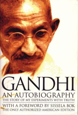 Gandhi an Autobiography: The Story of My Experiments with Truth 9780807059098