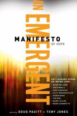 An Emergent Manifesto of Hope 9780801068072