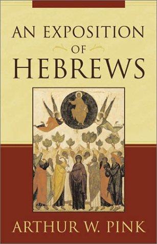An Exposition of Hebrews 9780801068577
