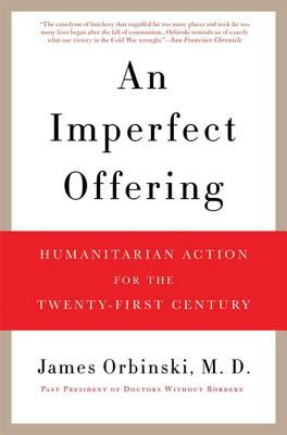 An Imperfect Offering: Humanitarian Action for the Twenty-First Century 9780802717627