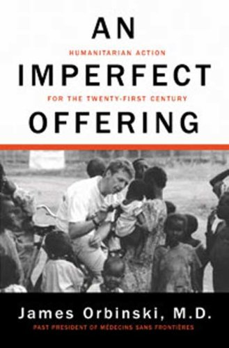 An Imperfect Offering: Humanitarian Action for the Twenty-First Century 9780802717092