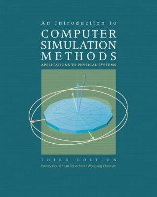 An Introduction to Computer Simulation Methods: Applications to Physical Systems 9780805377583