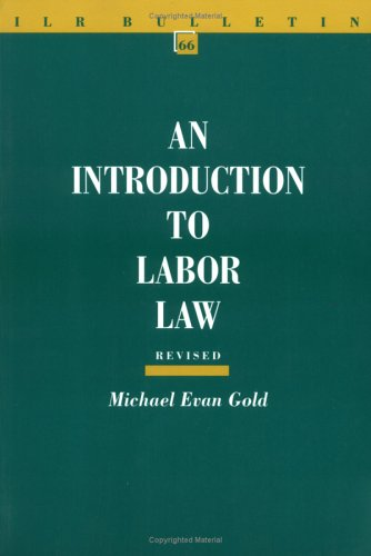 An Introduction to Labor Law, Revised Edition 9780801484773