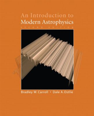 An Introduction to Modern Astrophysics - 2nd Edition