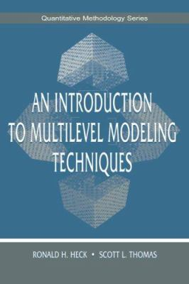 An Introduction to Multilevel Modeling Techniques 9780805829631