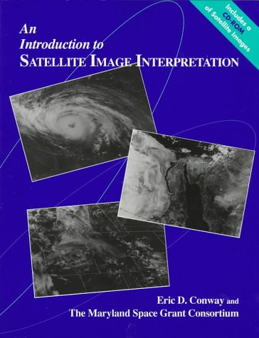 An Introduction to Satellite Image Interpretation 9780801855771