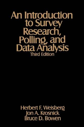 An Introduction to Survey Research, Polling, and Data Analysis 9780803974012