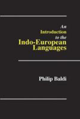 An Introduction to the Indo-European Languages 9780809310913