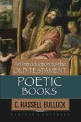 An Introduction to the Old Testament Poetic Books 9780802441577