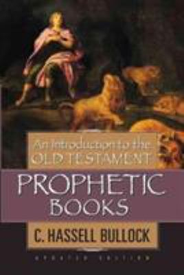 An Introduction to the Old Testament Prophetic Books 9780802441546