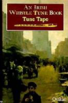 An Irish Whistle Tune Book Tune Tape 9780802390639
