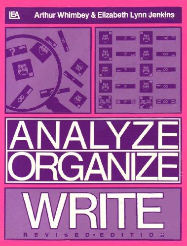 Analyze Organize Write Revised Ed. 9780805800821