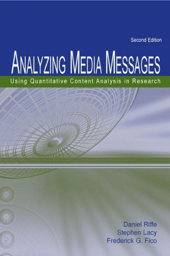 Analyzing Media Messages: Using Quantitative Content Analysis in Research 9780805852974