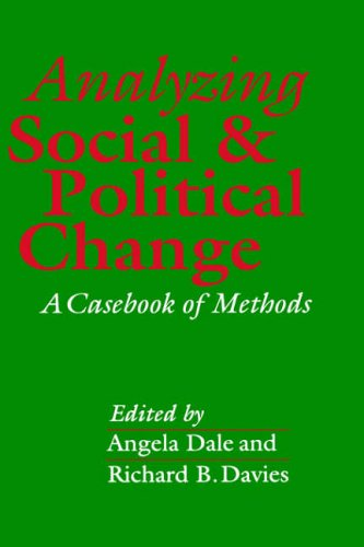 Analyzing Social and Political Change: A Casebook of Methods 9780803982987