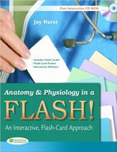 Anatomy & Physiology in a Flash!: An Interactive, Flash-Card