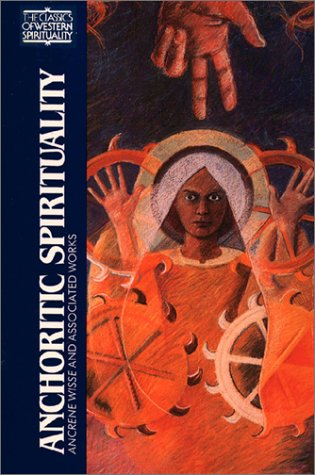 Anchoritic Spirituality: Ancrene Wisse and Associated Works 9780809132577