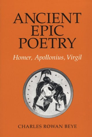 Ancient Epic Poetry: Homer, Apollonius, Virgil 9780801499647