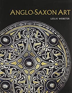 Anglo-Saxon Art 9780801477669