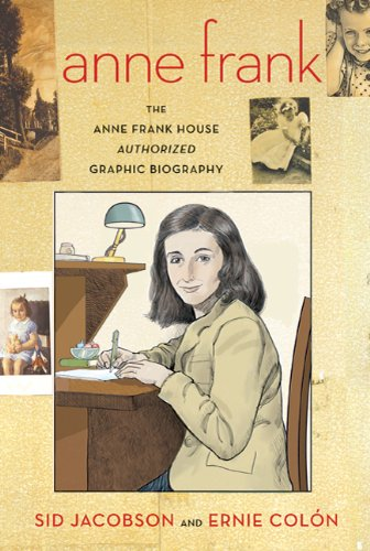 Anne Frank: The Anne Frank House Authorized Graphic Biography 9780809026845