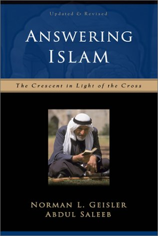 Answering Islam: The Crescent in Light of the Cross 9780801064302