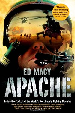Apache: Inside the Cockpit of the World's Most Deadly Fighting Machine 9780802118943