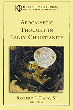 Apocalyptic Thought in Early Christianity 9780801036279