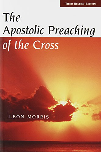 The Apostolic Preaching of the Cross 9780802815125