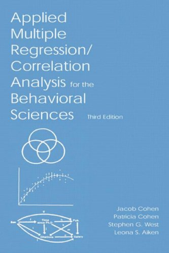 Applied Multiple Regression/Correlation Analysis for the Behavioral Sciences 9780805822236