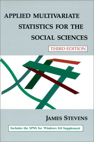 Applied Multivariate Statistics for the Social Sciences 9780805834710