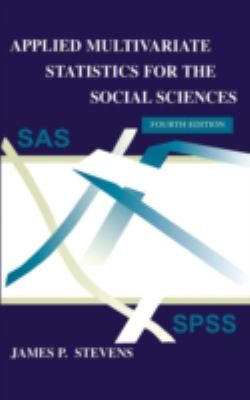 Applied Multivariate Statistics for the Social Sciences, Fifth Edition 9780805837766