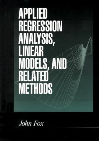 Applied Regression Analysis, Linear Models, and Related Methods 9780803945401