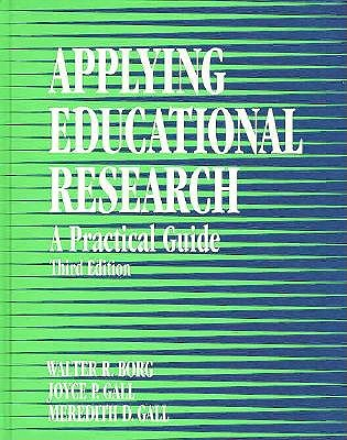 Applying Educational Research: A Practical Guide 9780801304866