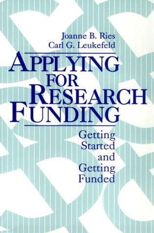 Applying for Research Funding: Getting Started and Getting Funded 9780803953659