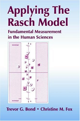 Applying the Rasch Model: Fundamental Measurement in the Human Sciences 9780805842524