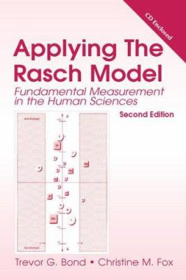 Applying the Rasch Model: Fundamental Measurement in the Human Sciences [With CDROM] 9780805854626