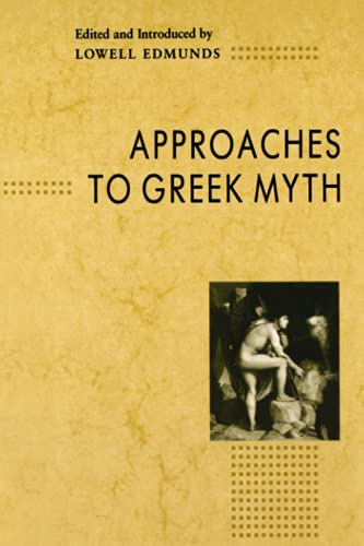 Approaches to Greek Myth 9780801838644