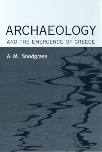 Archaeology and the Emergence of Greece 9780801473548